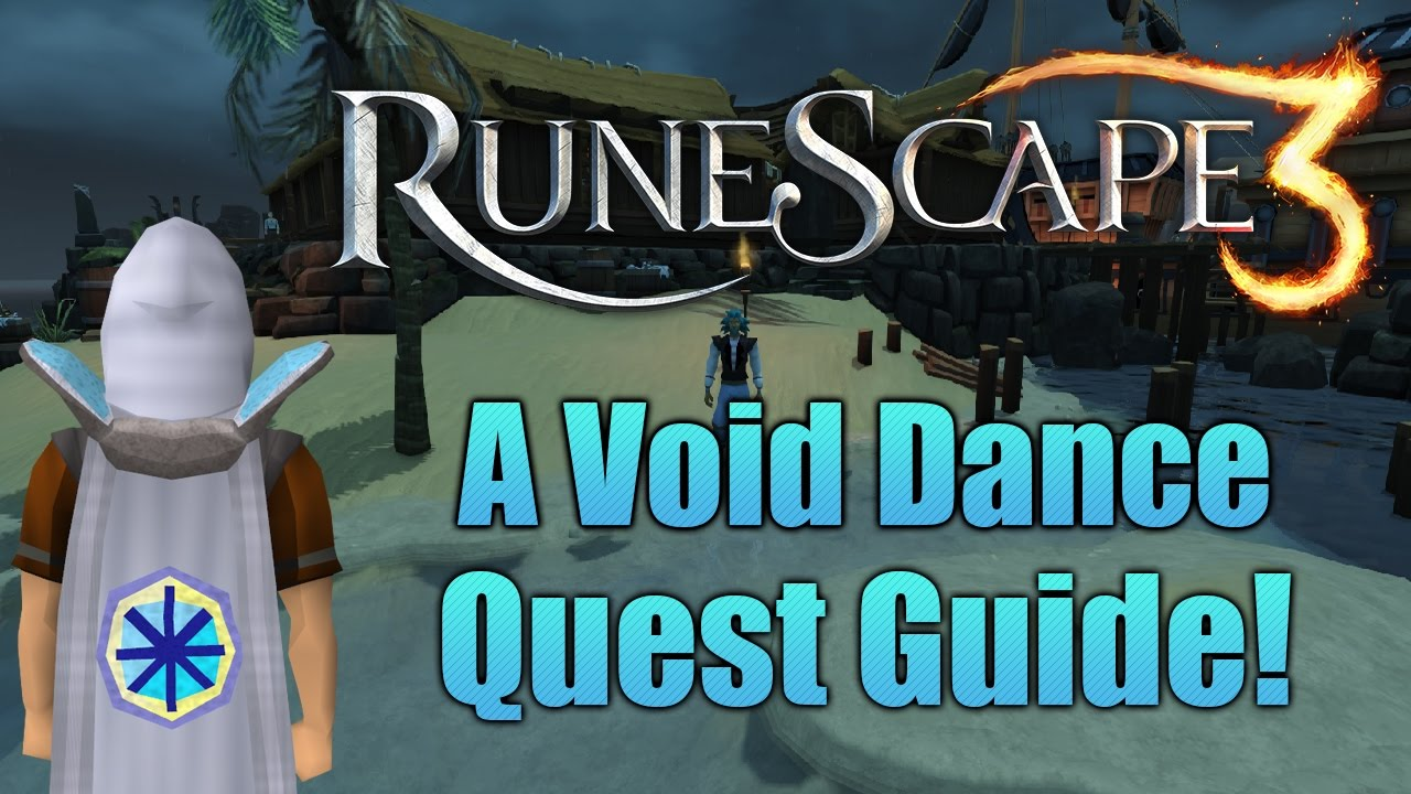 Runescape 3 A Void Dance Quest Guide 2017 Youtube