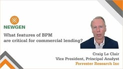 What features of BPM are critical for commercial lending?