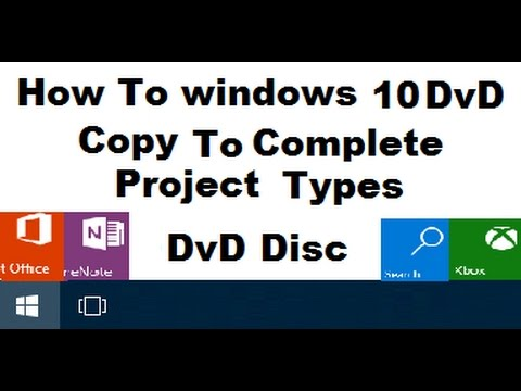 How  To windows 10 DvD Copy To Copy Complete  Us  Disc