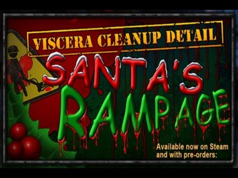 Viscera Clean up Detail: Santas Rampage Ep3 - Tyler's 2 week notice