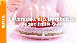 Dreamcake aux framboises et aux fruits secs