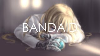 Two Friends. - Bandaid