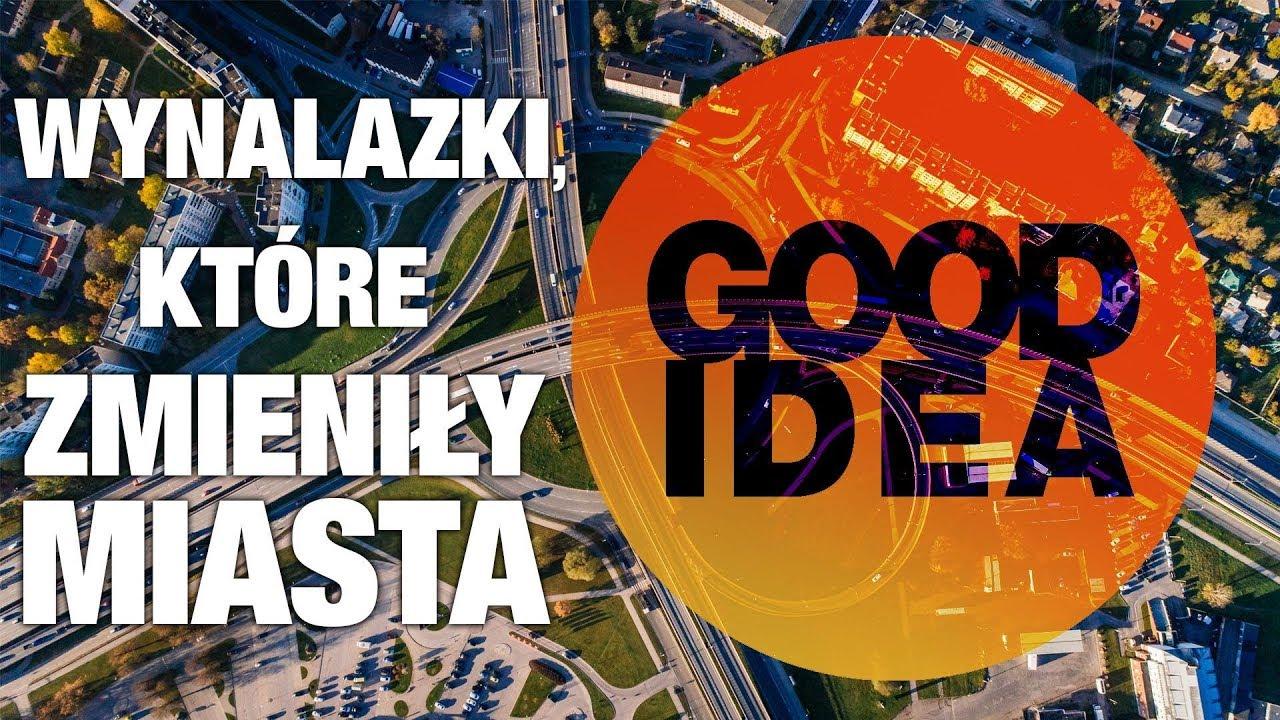 5 wynalazków, które zmieniły miasta | GOOD IDEA