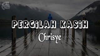 Chrisye - Pergilah Kasih │ LIRIK & Best Cover