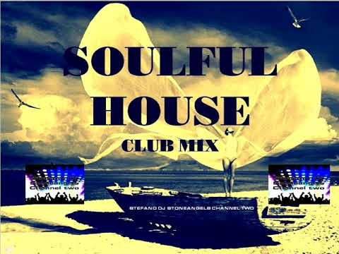 SOULFUL HOUSE  CLUB MIX VOL. 7