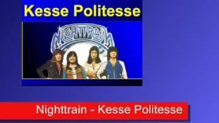 Nighttrain - Kesse Politesse