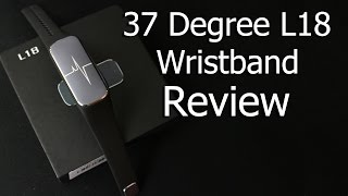 37 Degree L18 Wristband Review | Fitnes Tracker