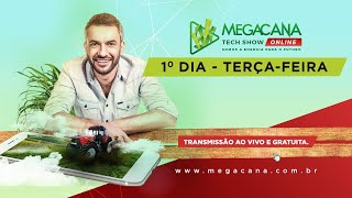 Megacana Tech Show - 1º dia - 04/08/2020