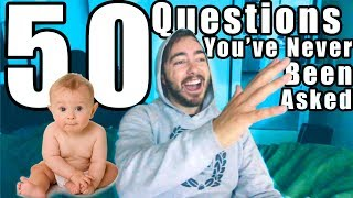 50 Random Questions You've NEVER Been Asked Before!