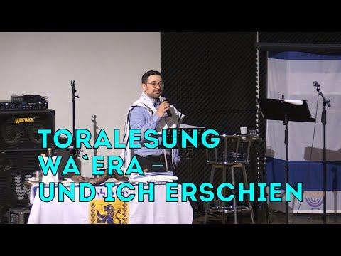 Beit Hesed. Toralesung Wa`era - Und Ich erschien. 25.01.2020