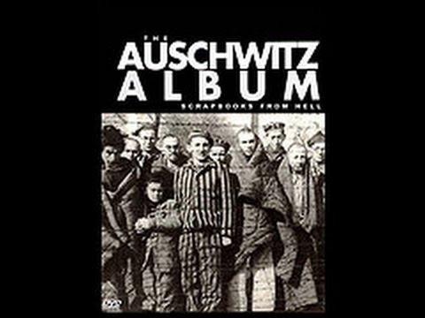 The Auschwitz Albums (História holokaustu a židovského národa)
