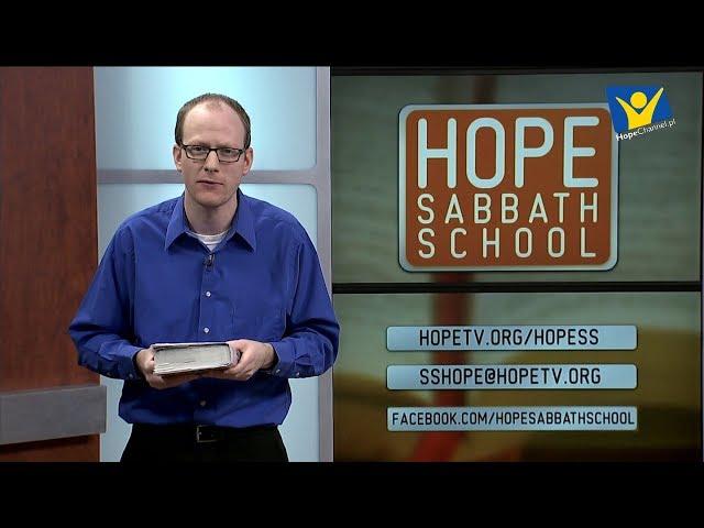 Szkoła Sobotnia Hope Channel - Lekcja II (13 kwietnia 2019)