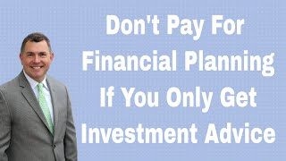 Financial Planning Vs. Investment Management; There IS a Difference!