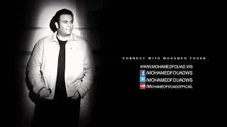 Mohamed Fouad - Mehtar Ana (Official Audio) l محمد فؤاد - محتار أنا
