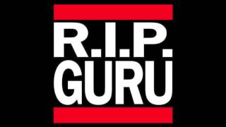 Guru Tribute Mix // Gang Starr