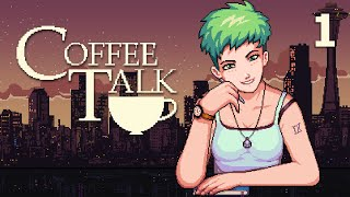 Coffee Talk - Serien Plays [Part 1] | More Stories from a Late Night Café