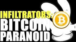 Infiltrators: Bitcoin Paranoid