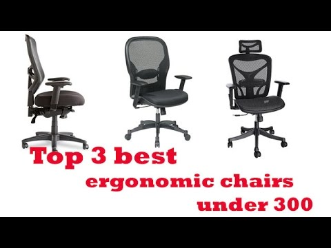 the top 3 best ergonomic chairs under $300 to buy 2017 | ergonomic