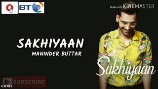 Tere Yaar bathere ne|Sakhiyaan|Mera tu hai bas yaara Maninder Buttar: SAKHIYAAN (Full Song)