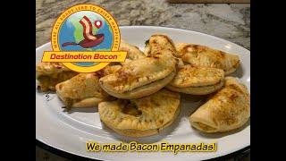We made Bacon Empanadas