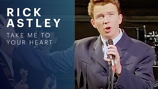 Watch Rick Astley Take Me To Your Heart video