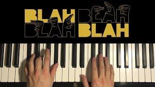HOW TO PLAY - Armin van Buuren - Blah Blah Blah (Piano Tutorial Lesson)