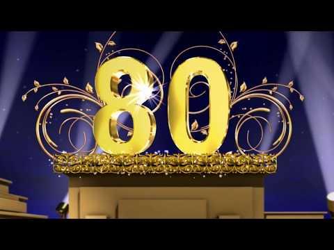 Поздравление с Юбилеем  80 лет Слайд-шоу