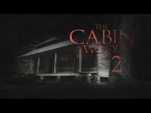 The Cabin In The Woods 2 Trailer 2017 | FANMADE HD