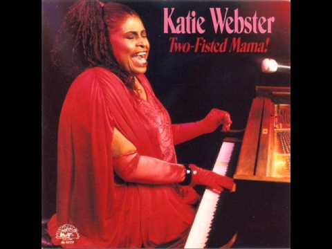 Katie Webster - Two-Fisted Mama! - Boogie Woogie Piano