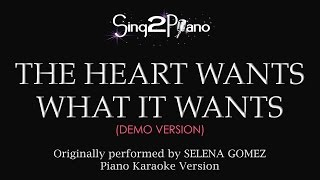 The Heart Wants What It Wants (Piano Karaoke demo) Selena Gomez