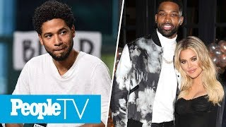 Jussie Smollett In Police Custody, Khloé Kardashian Goes Out Amid Cheating Scandal | PeopleTV