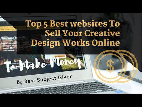Top5 Best Websites To Sell Creative Design Work Online