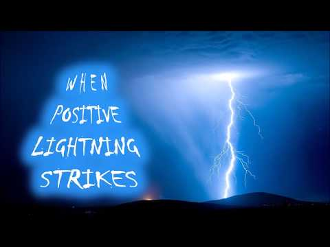 When Positive Lightning Strikes - A Compilation of Its Power and Awesome Thunder.