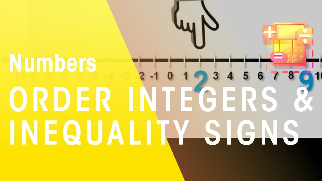 How To Order Integers And How To Use Inequality Signs Maths