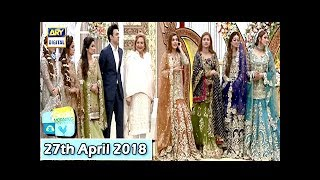 Good Morning Pakistan - Last Day Meethi Meethi Rasmein - 27th April 2018 - ARY Digital Show