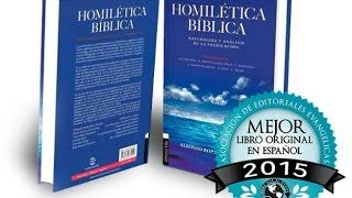 Homilética Bíblica a través de las Ciencias Bíblicas - con el Dr.  Alfonso Ropero
