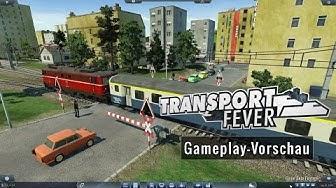 Transport Fever - Gameplay-Vorschau (deutsch)
