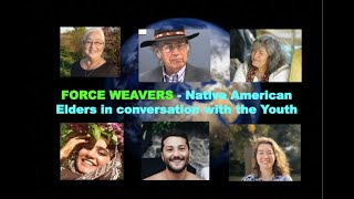 NATIVE AMERICAN ELDERS IN CONVERSATION WITH THE YOUTH