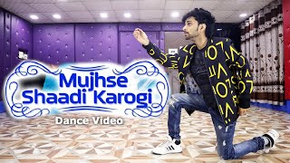 Mujhse Shaadi Karogi Dance Video   Cover by Ajay Poptron