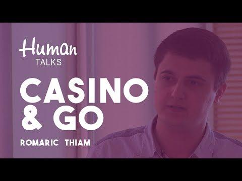 Casino et Go par Romaric Thiam