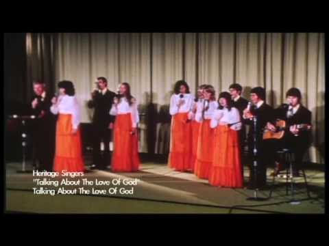 """Heritage Singers / """"Talking About The Love Of God"""" (original group)"""