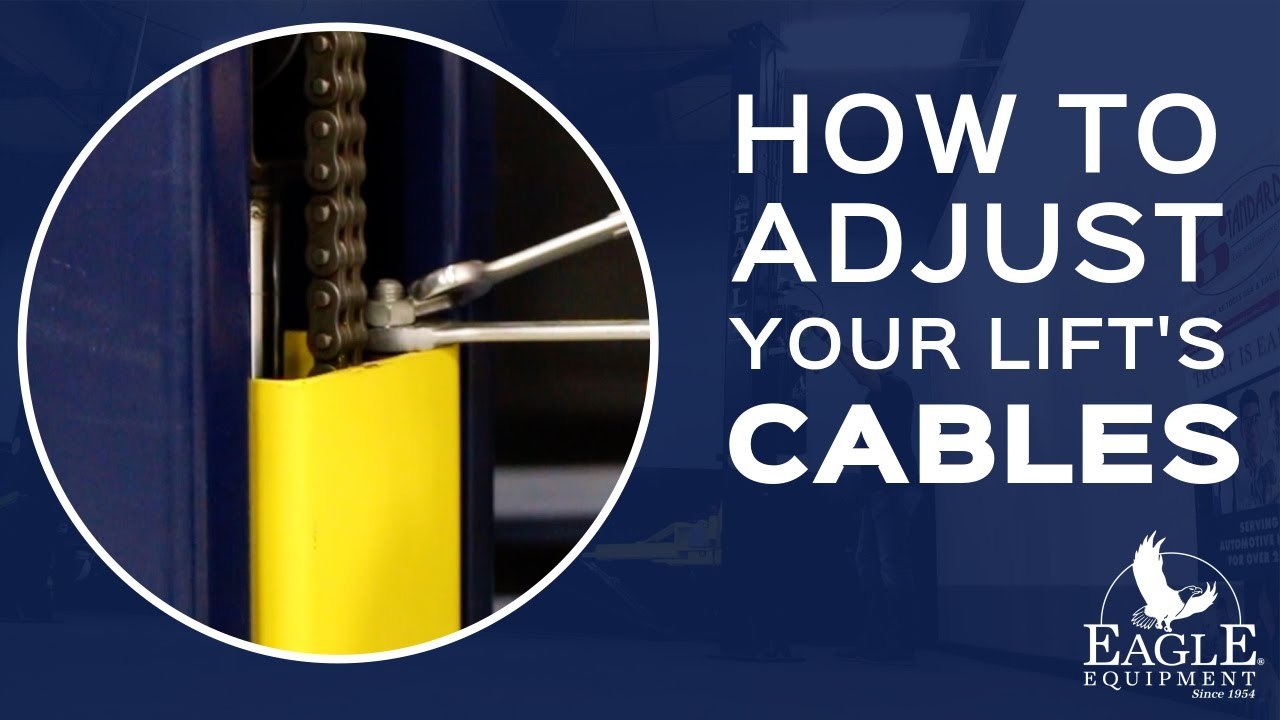 medium resolution of how to adjust your lift s cables eagle equipment automotive lifts