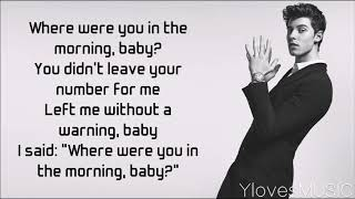 Shawn Mendes - Where Were You In The Morning? (Lyrics)
