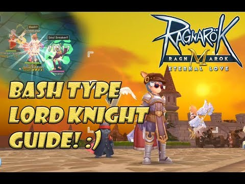 Ragnarok Mobile: Bash Type Lord Knight Guide