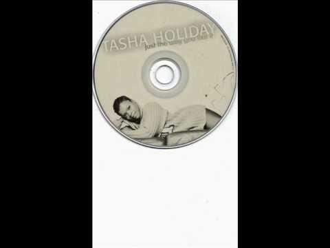 TASHA HOLIDAY ft MASE-JUST THE WAY YOU LIKE IT