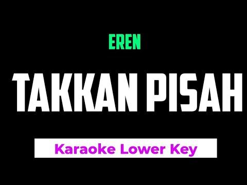 eren---takkan-pisah-karaoke-lower-key