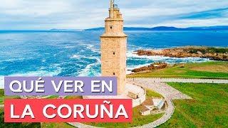 Qué ver en La Coruña 🇪🇸   10 Lugares Imprescindibles