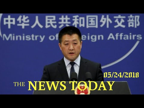 China Says Finds No Clues To Explain U.S. Sonic Incident   News Today   05/24/2018   Donald Trump