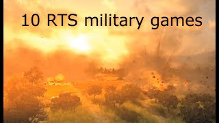 My favorite 10 mİlitary RTS games