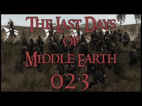 The Last Days of Middle Earth - #023 'White Hand Army'